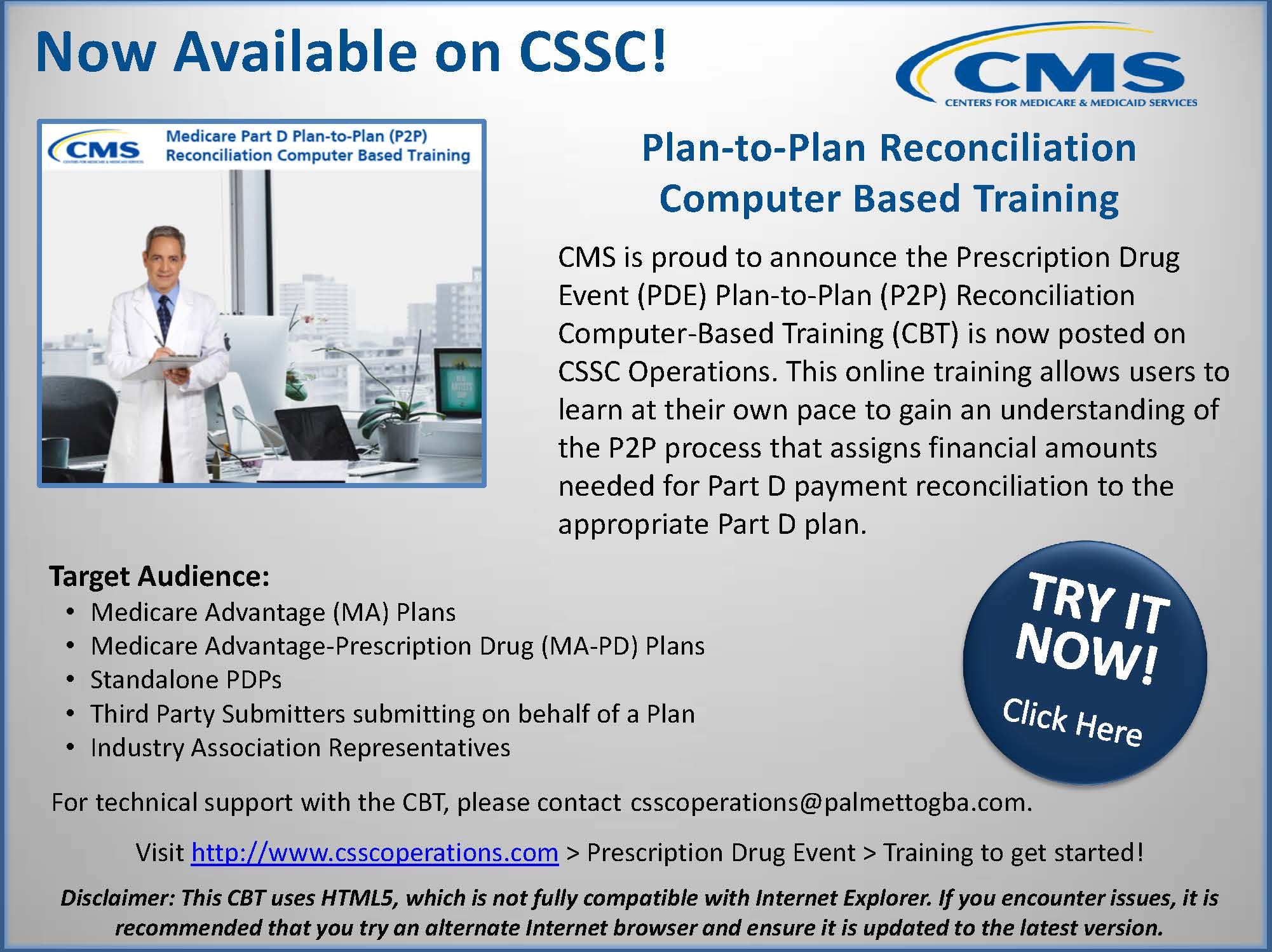 The PDE CBT at http://www.csscoperations.com under Prescription Drug Event Training covers Plan-to-Plan Reconciliation. Tech support to csscoperations@palmettogba.com.